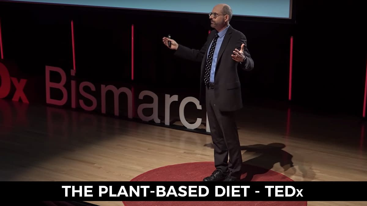 The Plant Based Diet Tedx