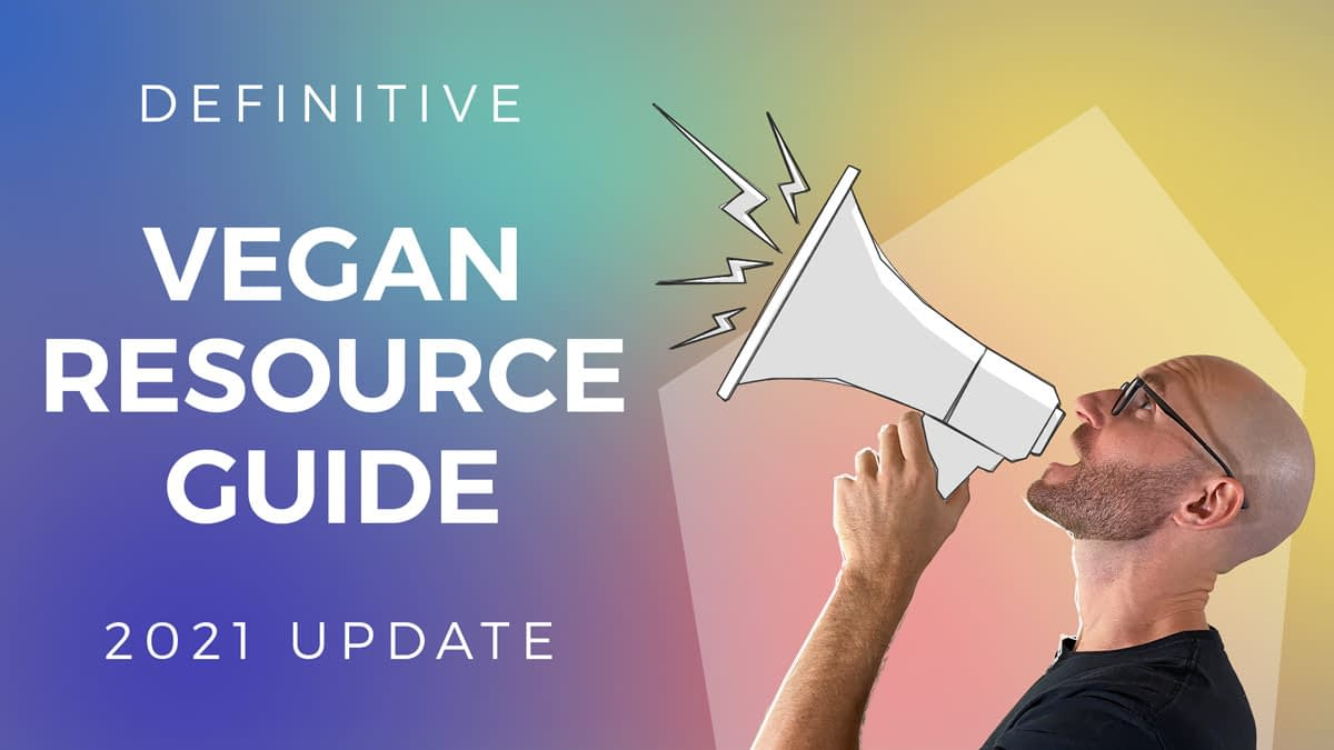 The-Definitive-Vegan-Resource-Guide-2021