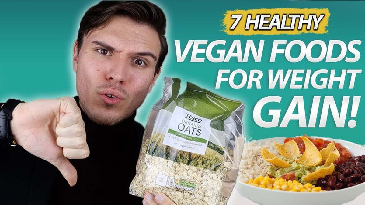 High Calorie Vegan Foods For Healthy Weight Gain